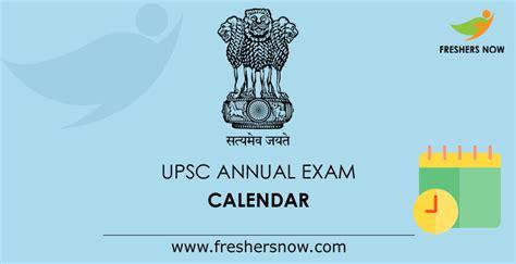 upsc exam calendar    annual schedule  upscgovin