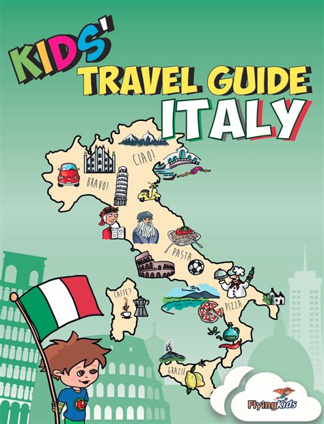 italy the official travel guide books flyingkids kids travel guide italy a journey into the
