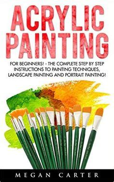 acrylic painting ebook easy acrylic painting ideas abstract landscape abstract