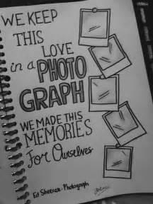 ed sheeran photograph lyrics 214 ver 1 000 bilder om music