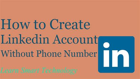 email without phone number how to create new linkedin account without phone number