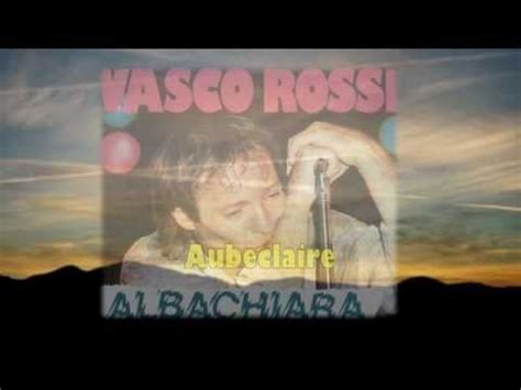 albachiara vasco albachiara vasco avec traduction fran 231 aise