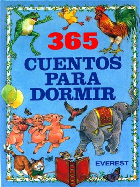 cuentos para 365 dias 365 cuentos para dormir