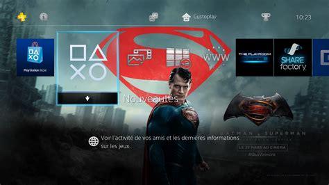 ps4 themes superman batman v superman t 233 l 233 charger un th 232 me ps4 personnalis 233