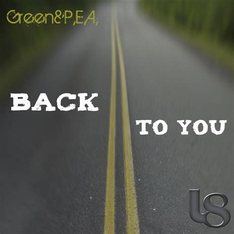 download mp3 turning back to you back to you ep by green pea on mp3 wav flac aiff