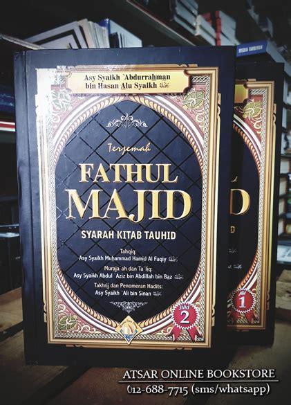 Buku Fathul Majid fathul majid syarah kitab tauhid