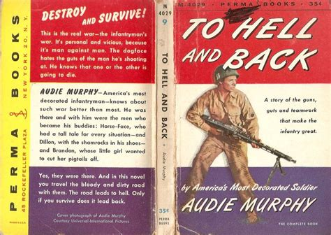 to hell and back audie murphy to hell and back audie murphy my books a cover