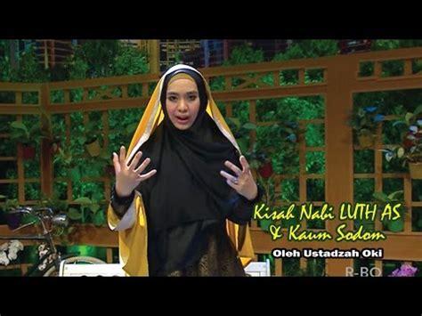 download mp3 ceramah ustadzah oki download kisah nabi luth dan kaum sodom videos to 3gp mp4