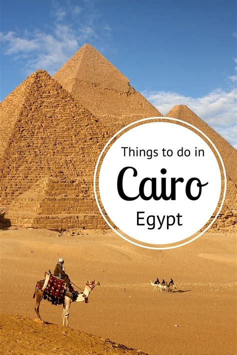 travel ideas tips best places to see in insiders guide what to do in cairo