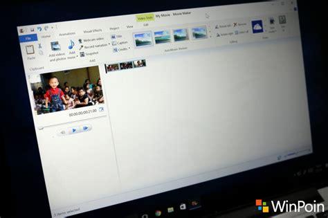cara download windows movie maker full version cara install movie maker di windows 10 winpoin