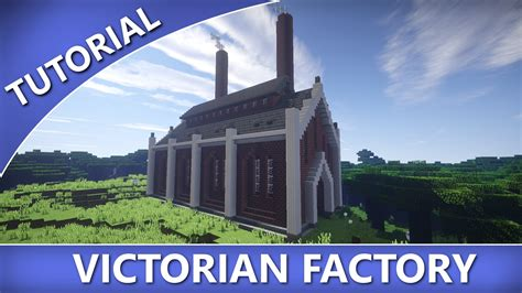 how to build a building minecraft how to build a victorian factory youtube