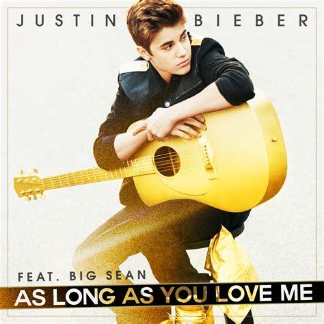 Justin Bieber Aa Long As You Love Me Lyrics | green boy s world justin bieber big sean as long as