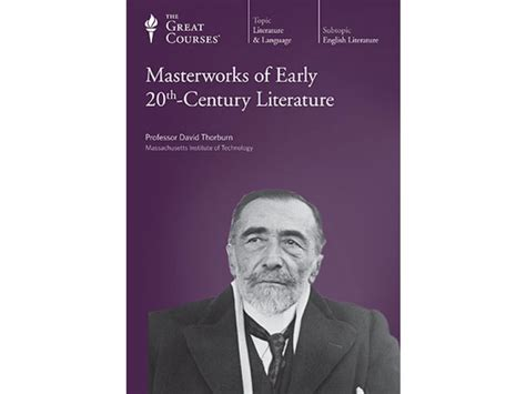 themes of 20th century literature masterworks of early 20th century literature the great