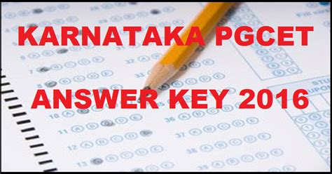 Kea Pgcet 2017 Mba by Karnataka Pgcet Answer Key 2017 Officially Released Kea