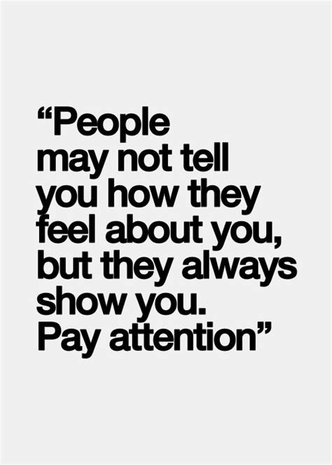Tell Me Something You Pay To Find For You May Not Tell You How They Feel About You But They Always Show You Pay
