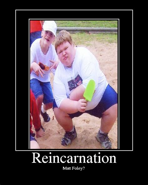 Chris Farley Reincarnation Meme - reincarnation picture ebaum s world