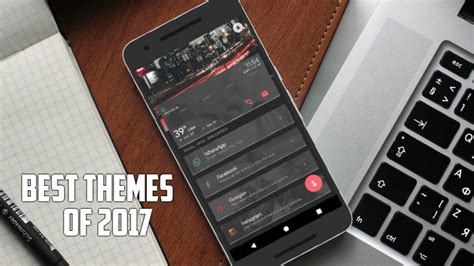 best themes for android best themes for android 2016 2017 themes for android