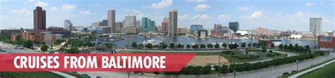 cruises leaving from baltimore cruises from baltimore cruises from md cruises leaving