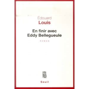 libro en finir avec eddy en finir avec eddy bellegueule den franske bogcafe