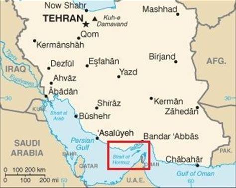 middle east map strait of hormuz strait of hormuz a dangerous sea gate gets more dangerous