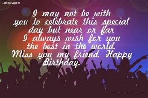 Birthday Quotes For Who Away 40 Best Birthday Wishes For Far Away Friend Beautiful
