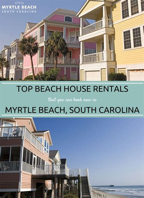 beach houses for rent in myrtle beach 17 best ideas about myrtle beach house rentals on pinterest travel usa dream