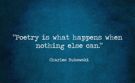 best bukowski quotes top 50 charles bukowski quotes on and