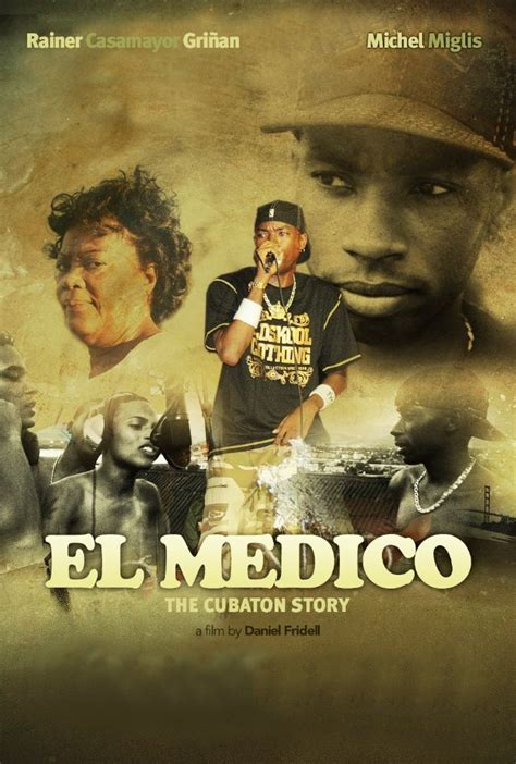 el medico trailer watch el medico the cubaton story a doc about reggaeton artist doctor in cuba