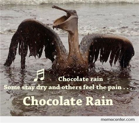Chocolate Rain Meme - chocolate rain by ben meme center