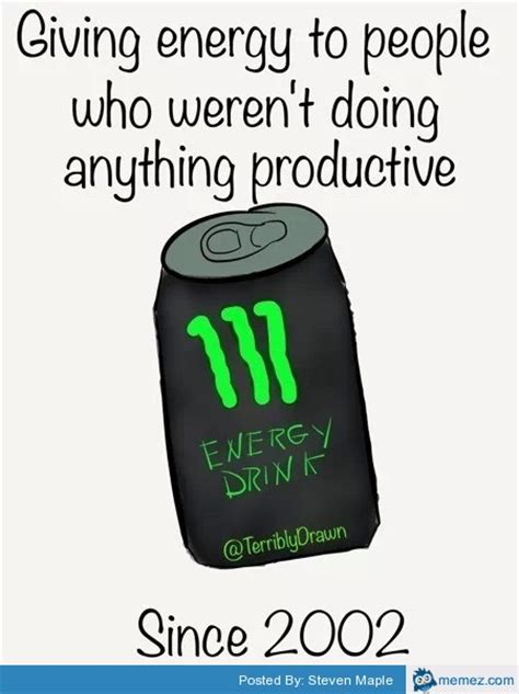 Energy Drink Meme - energy drink