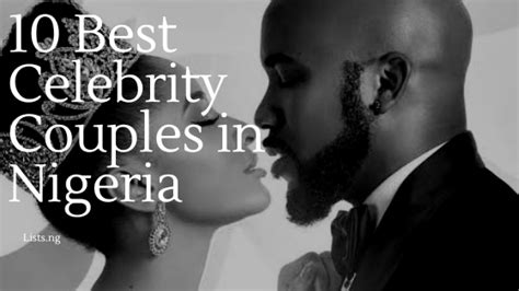 celebrity couples in nigeria 10 best celebrity couples in nigeria lists ng