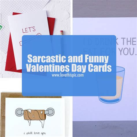 sarcastic valentines day quotes sarcastic and valentines day cards