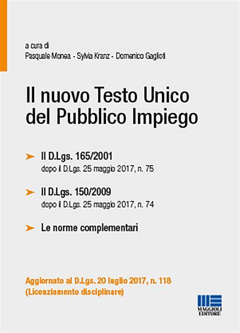 testo unico pubblico impiego il nuovo testo unico pubblico impiego