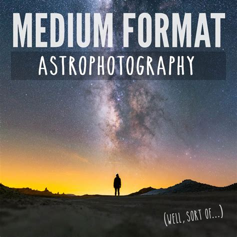 medium format medium format astrophotography with panorama stitching