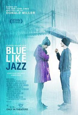 Film Blue Like Jazz | blue like jazz film wikipedia