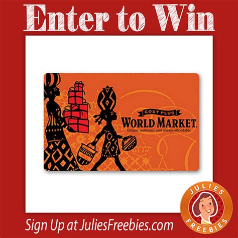 World Gift Card - win a world market gift card julie s freebies