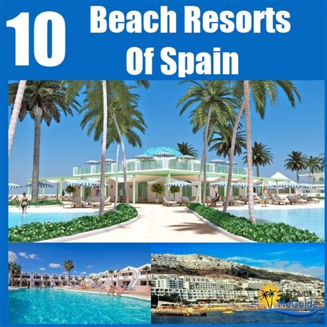 10 best resorts of spain travel me guide