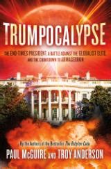 trumpocalypse by paul mcguire and troy the end
