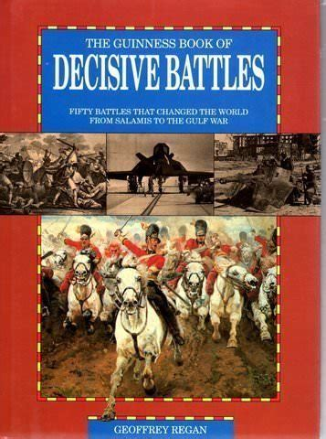 decisive battles in history books 50 great books about wars throughout history about great