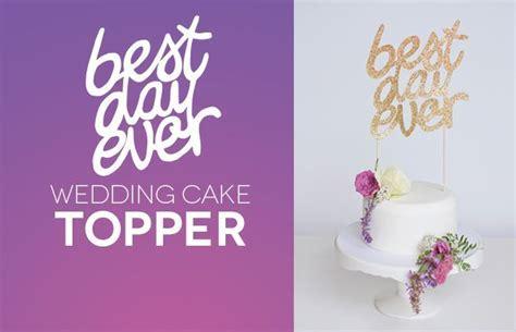 Sparkly DIY Best Day Ever Wedding Cake Topper   Wedding