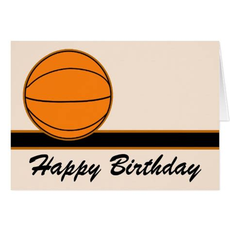 printable birthday cards basketball basketball happy birthday card zazzle