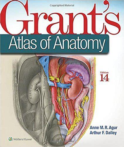 Grant S Atlas Of Anatomy 14th Edition Pdf Download Free