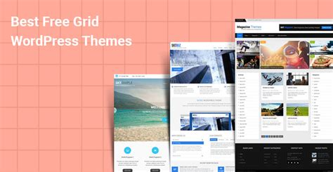 wordpress grid layout free best free grid wordpress themes for grid layout friendly
