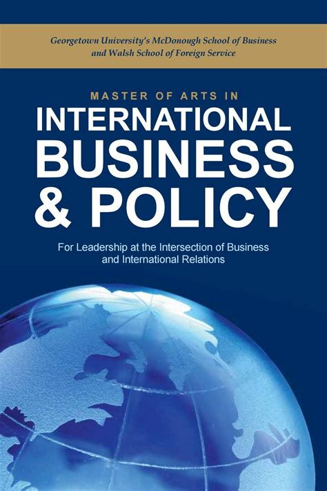 Georgetown Mcdonough Mba Invitation Dates by Master Of Arts In International Business And Policy