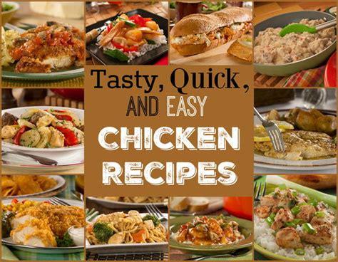 tasty quick easy chicken recipes mrfoodcom