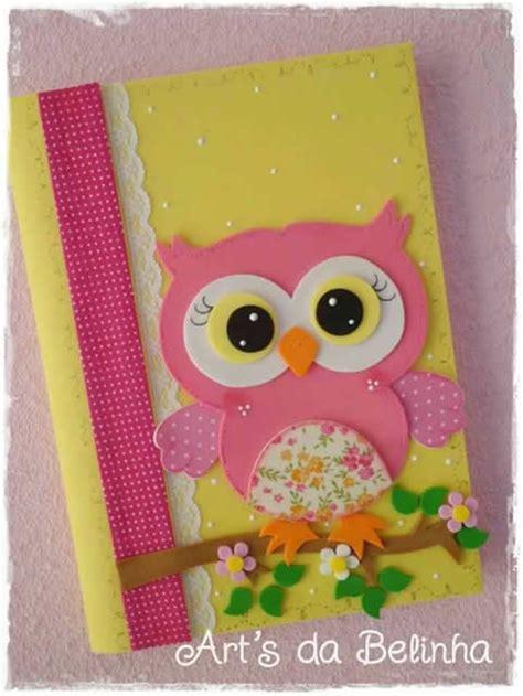 ideas de lechuzas para carpetas de nivel inicial 15 modelos de cadernos decorados com eva revista artesanato