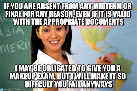 Midterm Memes - if you are absent from any midterm or final for on memegen