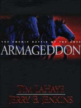 armageddon the cosmic battle of the ages left behind series 11 by tim lahaye 9780786256402