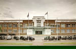 Bentley Cars Crewe The Bentley Motors Guide Gentleman S Gazette