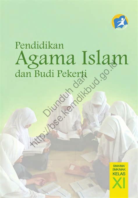 Pendidikan Agama Islam Dan Budi Pekerti K13 Kelas 2 buku siswa kelas xi pai k 13